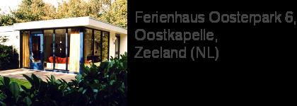 Ferienhaus Oosterpark 6, Oostkapelle, Zeeland (NL)